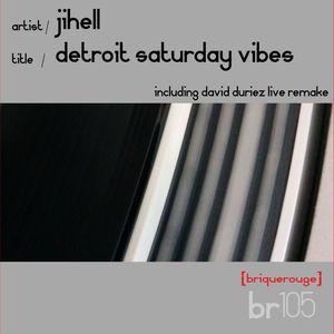 JIHELL - Detroit Saturday Vibes