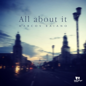 MARCOS BAIANO - All About It