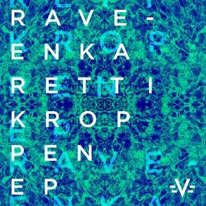 RAVE ENKA - Rett I Kroppen