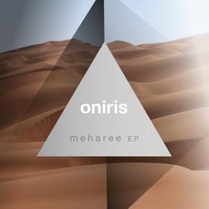 ONIRIS - Meharee EP