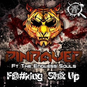 PINRAVER - F@#king Sh!t Up