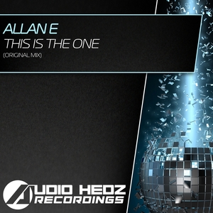 ALLAN E - This Is The One