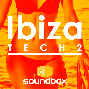 SOUNDBOX - Ibiza Tech 2 (Sample Pack WAV)
