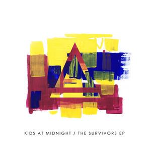 KIDS AT MIDNIGHT - The Survivors EP