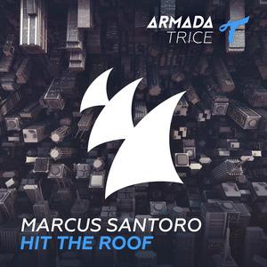 MARCUS SANTORO - Hit The Roof