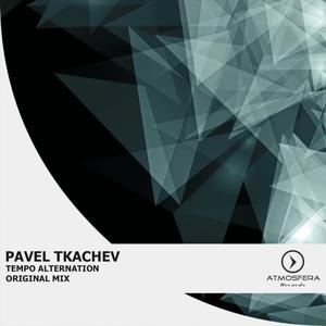 PAVEL TKACHEV - Tempo Alternation