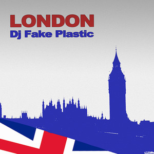 DJ FAKE PLASTIC - LONDON