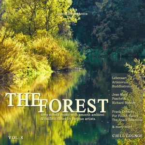 VARIOUS - The Forest Chill Lounge Vol 8