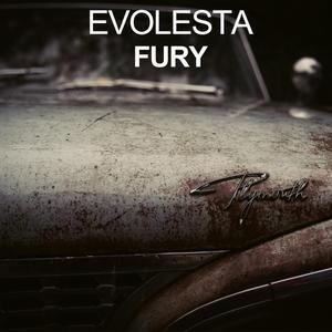 EVOLESTA - Fury