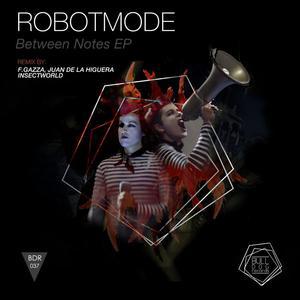 ROBOTMODE - Between Notes EP