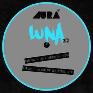 BARUSH - Luna EP
