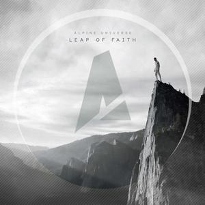 ALPINE UNIVERSE - Leap Of Faith