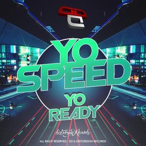 YO SPEED - Yo Ready