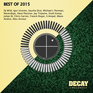 VARIOUS - Decay Best Of 2015