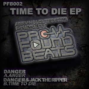 DANGER/JACK THE RIPPER - Time To Die/Anger