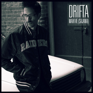 DRIFTA - Mahi Ve