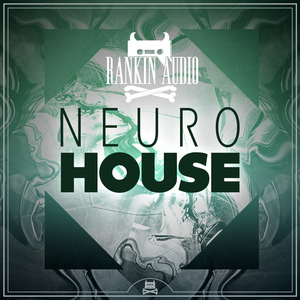RANKIN AUDIO - Neuro House (Sample Pack WAV/Massive Presets)