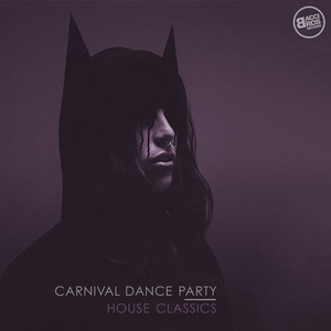 VARIOUS - Carnival Dance Party (House Classics)