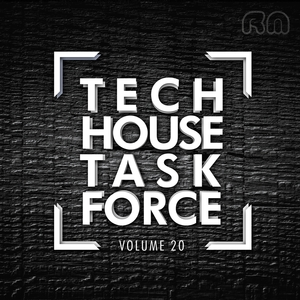 VARIOUS - Tech House Task Force Vol 20