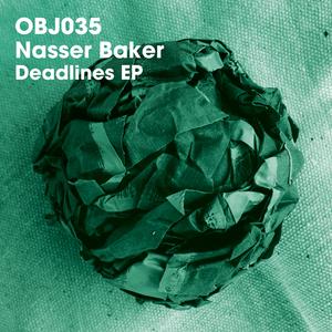 NASSER BAKER - Deadlines EP
