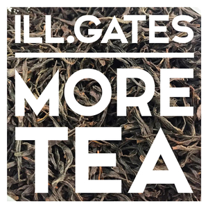 ILLGATES - More Tea