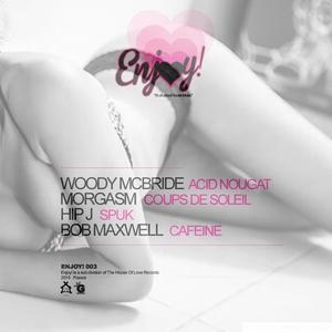 WOODY MCBRIDE/MORGASM/HIP J/BOB MAXWELL - Acid Nougat