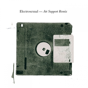 ELECTROSEXUAL - Art Support (Remix)