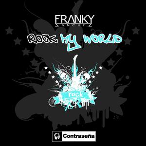 FRANKY SANCHEZ - Rock My World