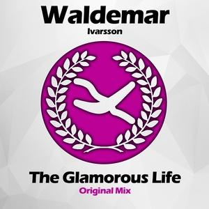 WALDEMAR IVARSSON - The Glamorous Life