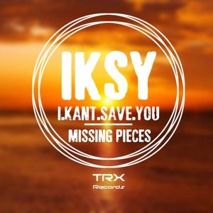 IKSY - Missing Pieces