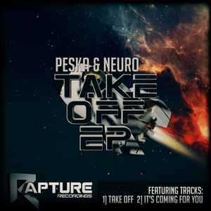 PESKA/NEURO - Take Off EP