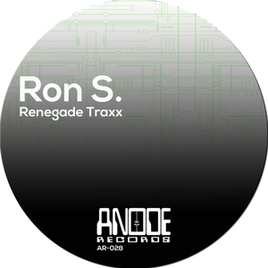RON S - Renegade Traxx