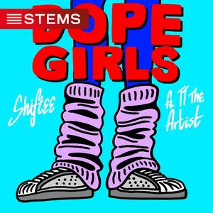 SHIFTEE feat TT THE ARTIST - Dope Girls