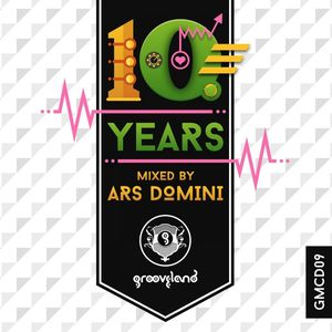 ARS DOMINI/VARIOUS - 10 Years Of Grooveland (unmixed tracks)