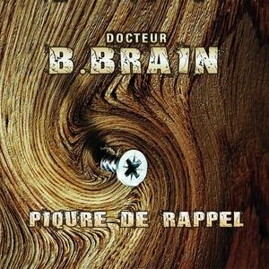B-BRAIN - Piqure De Rappel