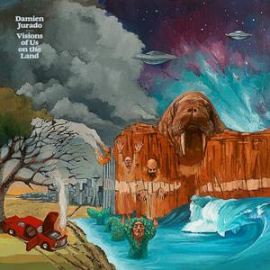 DAMIEN JURADO - Visions Of Us On The Land