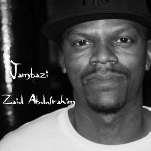 ZAID ABDULRAHIM - Jambazi
