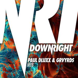 PAUL DLUXX/GRVYRDS - MYB