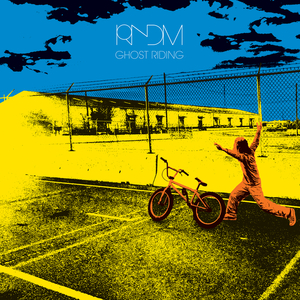 RNDM - Ghost Riding