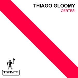 THIAGO GLOOMY - Gertesi