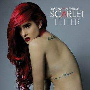 JUSTINA VALENTINE - Scarlet Letter