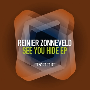 REINIER ZONNEVELD - See You Hide EP