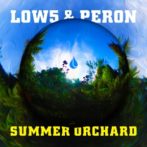 LOW5/PERON - Summer Orchard