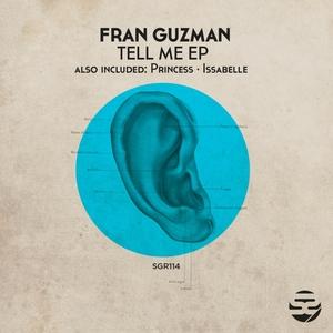 FRAN GUZMAN - Tell Me EP