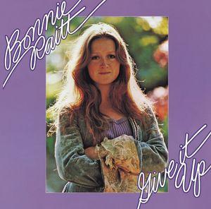 BONNIE RAITT - Give It Up (Remastered Version)