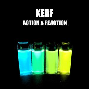 KERF - Action & Reaction