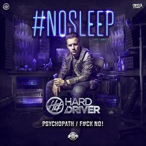 HARD DRIVER - #Nosleep Vol I