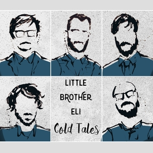 LITTLE BROTHER ELI - Cold Tales