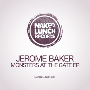 JEROME BAKER - Monsters At The Gate EP