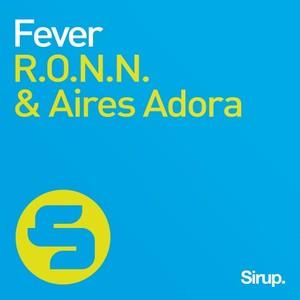 RONN/AIRES ADORA - Fever